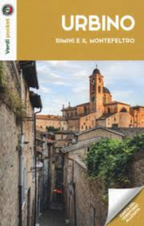 Urbino, Rimini e il Montefeltro