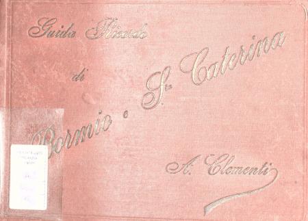 Guida ricordo di Bormio e S. Caterina