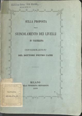 Sulla proposta dello svincolamento dei livelli in Valtellina