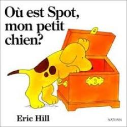 Où est Spot, mon petit chien ?
