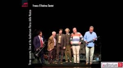 Three concerts : live at the Auditorium Parco della Musica / Franco D'Andrea. 2: